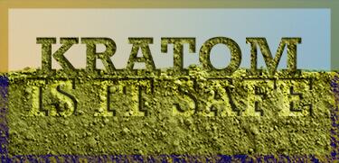 Is Kratom Safe?   Kratom Overdose & Drug Interactions