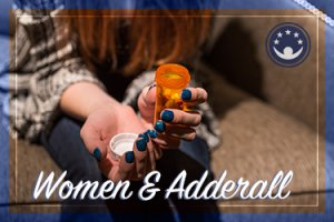 Adderall and Side Effects in Women
